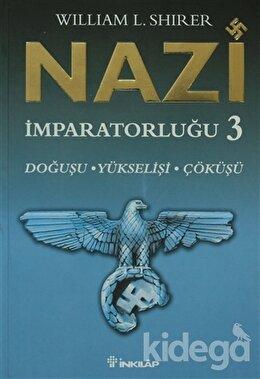 Nazi İmparatorluğu 3, William L. Shirer