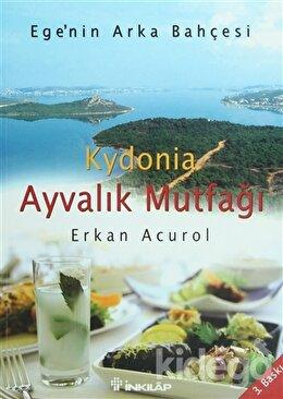 Kydonia Ayvalık Mutfağı, Erkan Acurol