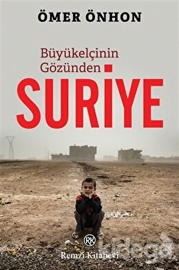 Büyükelçinin Gözünden Suriye