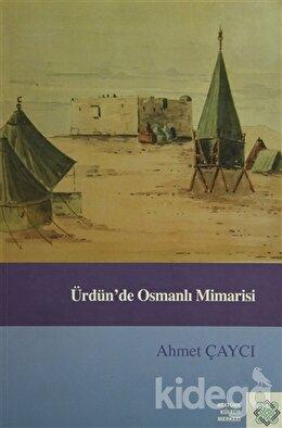 Ürdün'de Osmanlı Mimarisi
