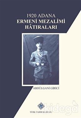 1920 Adana Ermeni Mezalimi Hatıraları