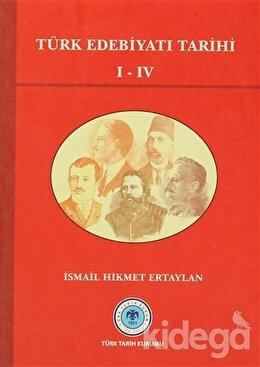 Türk Edebiyatı Tarihi 1-4