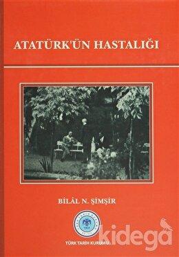 Atatürk'ün Hastalığı