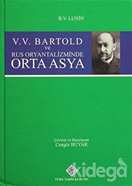 V. V. Bartold ve Rus Oryantalizminde Orta Asya, B. V. Lunin