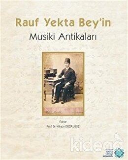 Rauf Yekta Bey'in Musiki Antikaları
