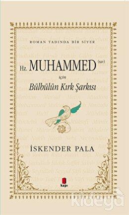 Hz. Muhammed (SAV) İçin Bülbülün Kırk Şarkısı (Midi Boy)