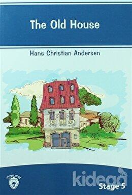 The Old House İngilizce Hikayeler Stage 5