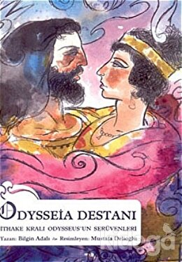 Odysseia Destanı İthake Kralı Odysseus'un Serüvenleri