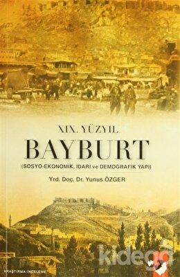19. Yüzyıl Bayburt