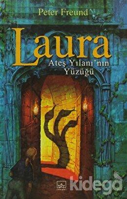 Laura Ateş Yılanı'nın Yüzüğü