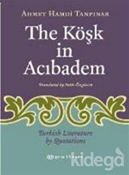 The Köşk in Acıbadem Turkish Literature by Luotations