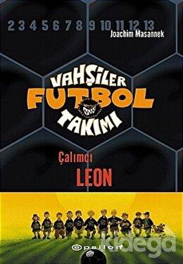 Vahşiler Futbol Takımı - 1 : Çalımcı Leon