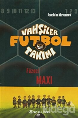 Vahşiler Futbol Takımı 7 Füzeci Maxi