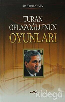Turan Oflazoğlu Oyunları
