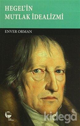 Hegel'in Mutlak İdealizmi