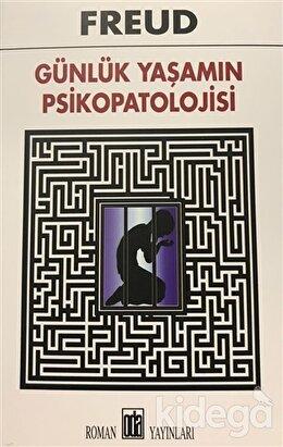 Günlük Yaşamın Psikopatolojisi