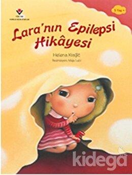 Lara'nın Epilepsi Hikayesi
