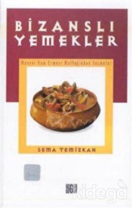 Bizanslı Yemekler