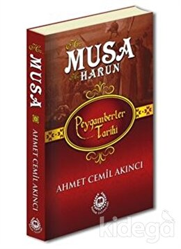 Hz. Musa ve Hz. Harun - Peygamberler Tarihi