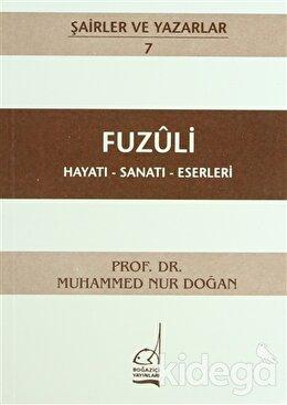 Fuzuli Hayatı - Sanatı - Eserleri