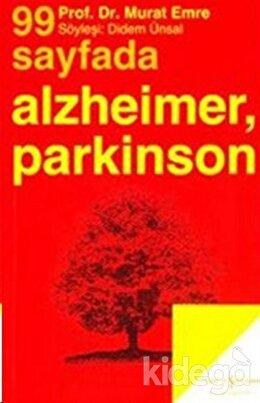 99 Sayfada Alzheimer, Parkinson ve Yaşlılığın Diğer Beyin Hastalıkları, Murat Emre
