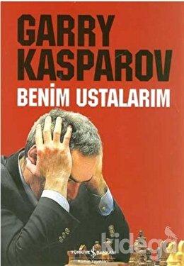 Benim Ustalarım, Garry Kasparov