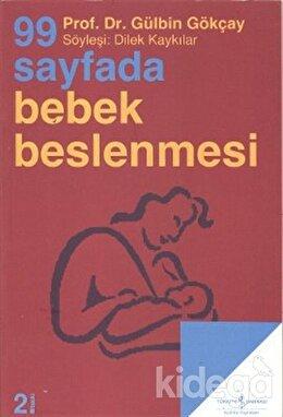 99 Sayfada Bebek Beslenmesi, Gülbin Gökçay