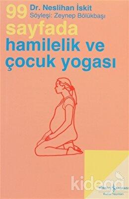 99 Sayfada Hamilelik ve Çocuk Yogası, Neslihan İskit