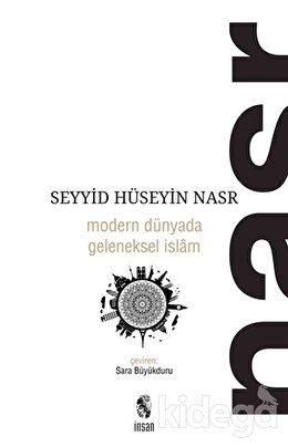 Modern Dünyada Geleneksel İslam, Seyyid Hüseyin Nasr