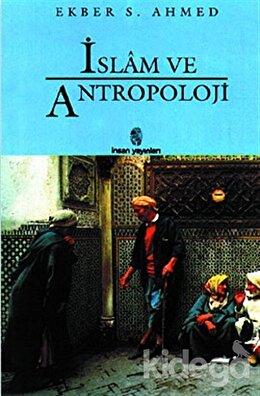 İslam ve Antropoloji, Ekber S. Ahmed