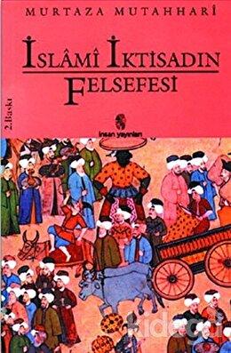 İslami İktisadın Felsefesi, Murtaza Mutahhari
