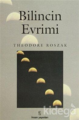 Bilincin Evrimi, Theodore Roszak