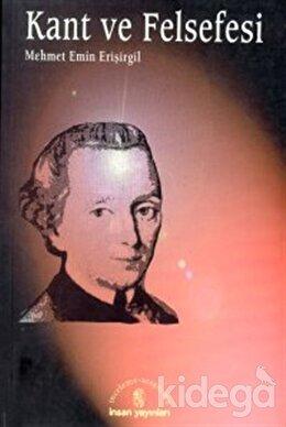 Kant ve Felsefesi, Mehmet Emin Erişirgil