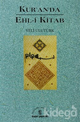 Kur'an'da Ehl-i Kitab, Veli Ulutürk