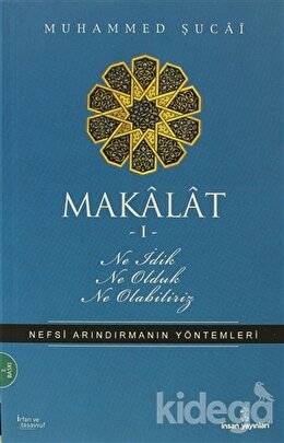 Makalat -1- Ne İdik, Ne Olduk, Ne Olabiliriz, Muhammed Şucai