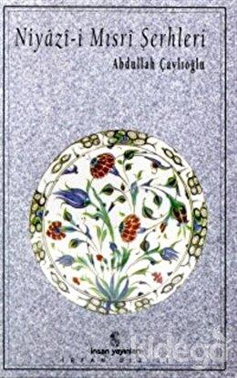Niyazi-i Mısri Şerhleri, Abdullah Çaylıoğlu
