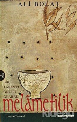 Melametilik (Bir Tasavvuf Okulu Olarak), Ali Bolat