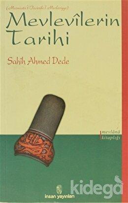 Mevlevilerin Tarihi, Sahih Ahmed Dede