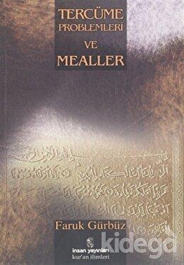 Tercüme Problemleri ve Mealler, Faruk Gürbüz