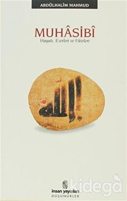 Muhasibi Hayatı, Eserleri ve Fikirleri, Abdülhalim Mahmud