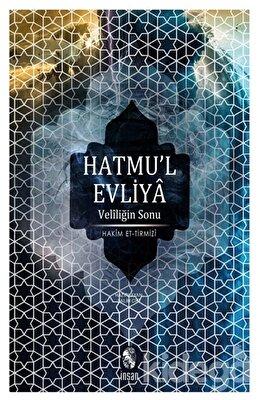 Hatmu'l Evliya - Veliliğin Sonu, Hakim Tirmizi