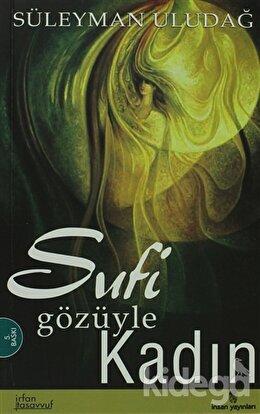 Sufi Gözüyle Kadın, Süleyman Uludağ