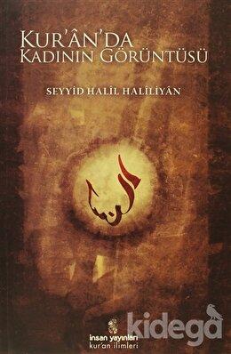 Kur'an'da Kadının Görüntüsü, Seyyid Halil Haliliyan