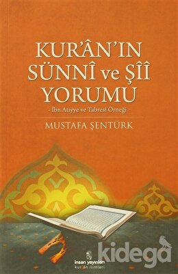 Kur'an'ın Sünni ve Şii Yorumu, Mustafa Şentürk