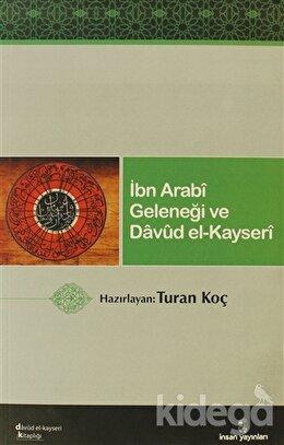 İbn Arabi Geleneği ve Davud El-Kayseri, Kolektif