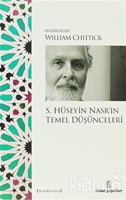 S. Hüseyin Nasr'ın Temel Düşünceleri, William Chittick