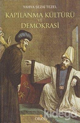 Kapılanma Kültürü ve Demokrasi