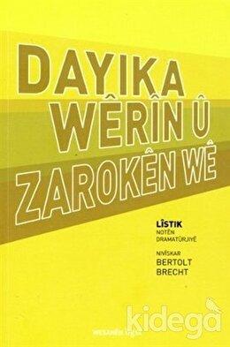 Dayıka Werın u Zaroken We, Bertolt Brecht