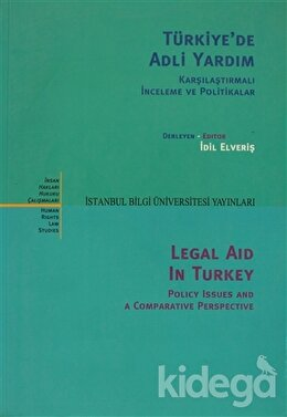 Türkiye'de Adli Yardım Karşılaştırmalı İnceleme ve Politikalar, Kolektif