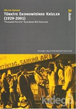 Türkiye Ekonomisinde Krizler (1929 - 2001), Gülten Kazgan